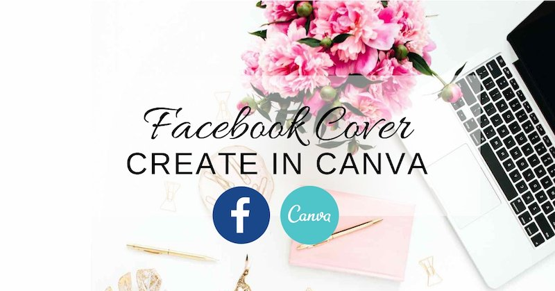 Facebook Cover Create in Canva